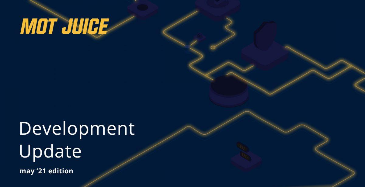 Development Update – May '21